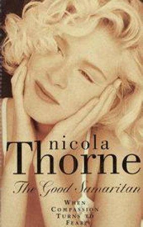The Good Samaritan by Nicola Thorne