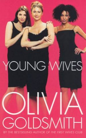 Young Wives by Olivia Goldsmith