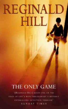 Only Game by Reginald Hill