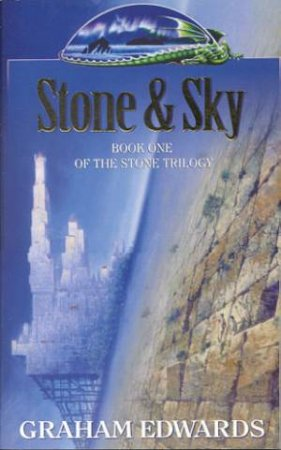 Stone And Sky by Graham Edwards