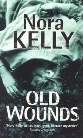 Old Wounds by Nora Kelly