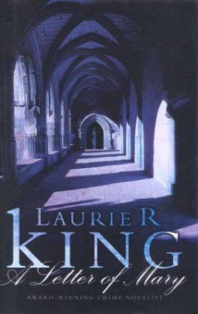 A Holmes & Russell Novel: A Letter Of Mary by Laurie R King