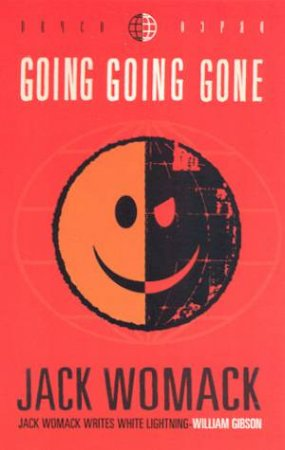Going Going Gone by Jack Womack