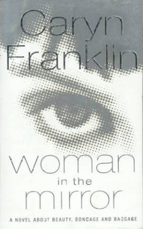 Woman In The Mirror by Caryn Franklin