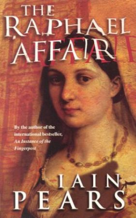 The Raphael Affair by Iain Pears