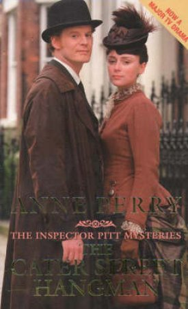 An Inspector Pitt Novel: The Cater Street Hangman by Anne Perry