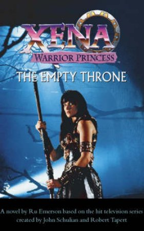 Xena: The Empty Throne - Screenplay by Ru Emerson