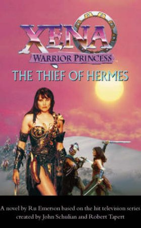 Xena: The Thief Of Hermes - Screenplay by Ru Emerson