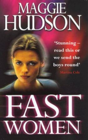 Fast Women by Maggie Hudson