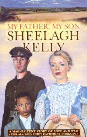 My Father, My Son by Sheelagh Kelly