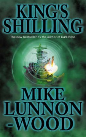 King's Shilling by Mike Lunnon-Wood