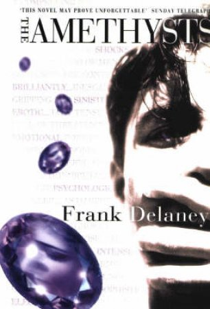 The Amethysts by Frank Delaney