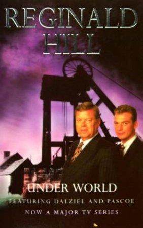 Under World by Reginald Hill