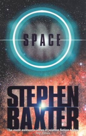 Space by Stephen Baxter