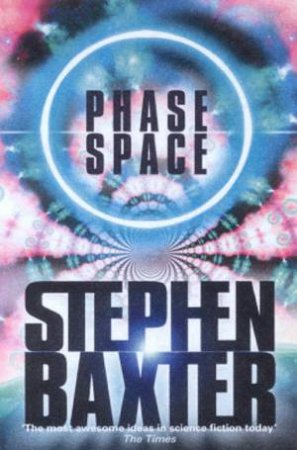 Phase Space by Stephen Baxter