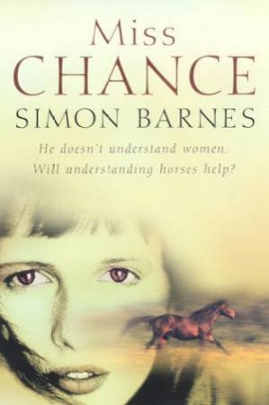 Miss Chance by Simon Barnes