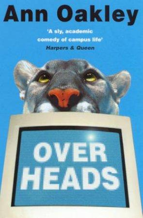 Overheads by Ann Oakley
