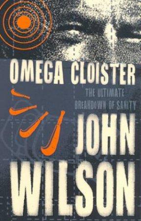 Omega Cloister by John Wilson