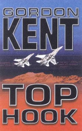 An Alan Craik Novel: Top Hook by Gordon Kent