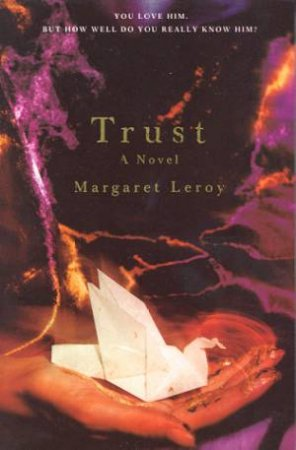 Trust by Margaret Leroy