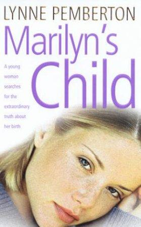 Marilyn's Child by Lynne Pemberton