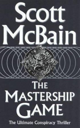 The Mastership Game by Scott McBain