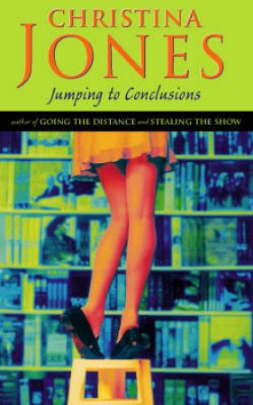 Jumping To Conclusions by Christina Jones