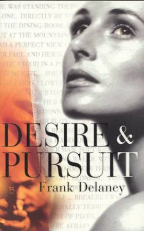 Desire & Pursuit by Frank Delaney
