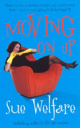 Moving On Up by Sue Welfare