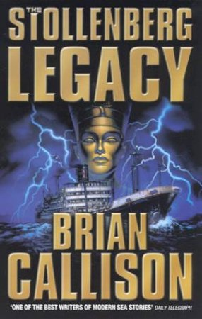 The Stollenberg Legacy by Brian Callison