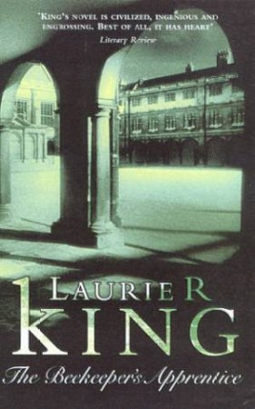 A Holmes & Russell Novel: The Beekeeper's Apprentice by Laurie R King