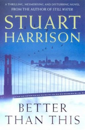 Better Than This by Stuart Harrison
