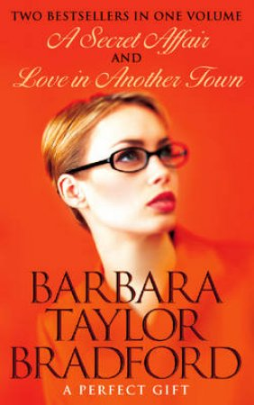 Barbara Taylor Bradford Omnibus by Barbara Taylor Bradford