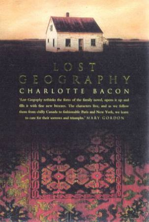 Lost Geography by Charlotte Bacon
