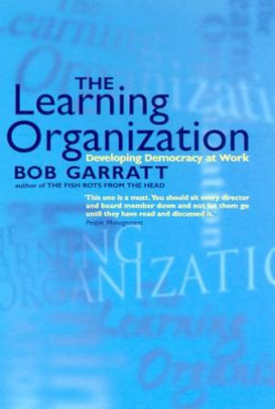 The Learning Organization by Bob Garratt