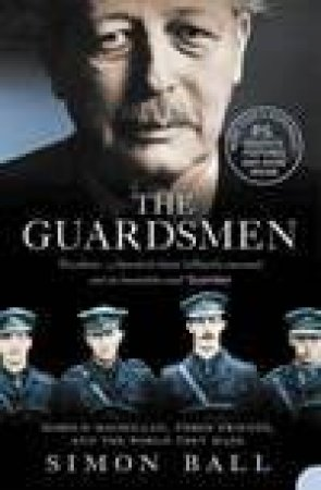 The Guardsmen by Simon Ball