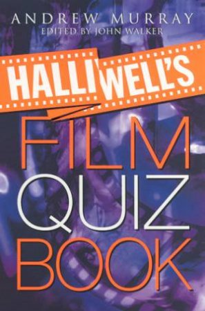 Halliwell's Film Quiz Book by Andrew Murray