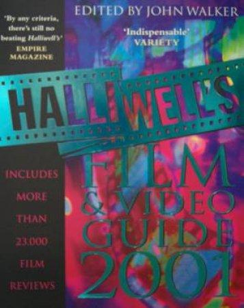 Halliwell's Film & Video Guide 2001 by John Walker
