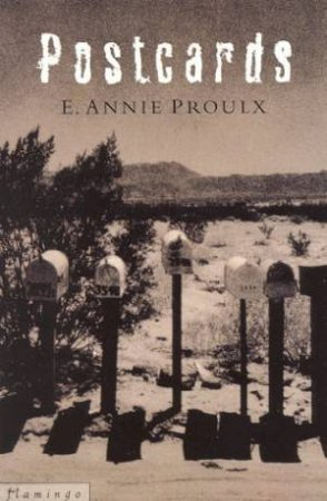 Postcards by E Annie Proulx
