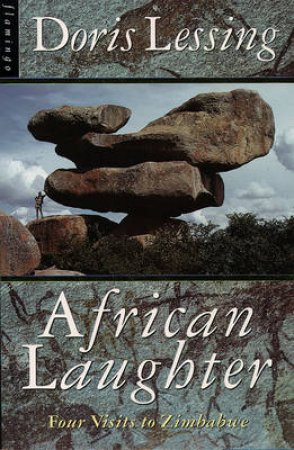 African Laughter by Doris Lessing