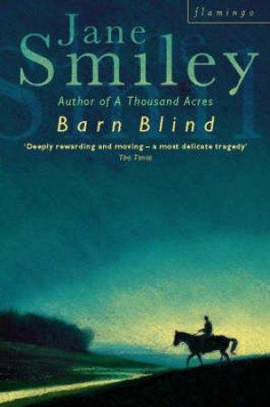 Barn Blind by Jane Smiley