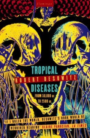 Tropical Diseases by Robert Desowitz