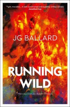 Running Wild by J G Ballard