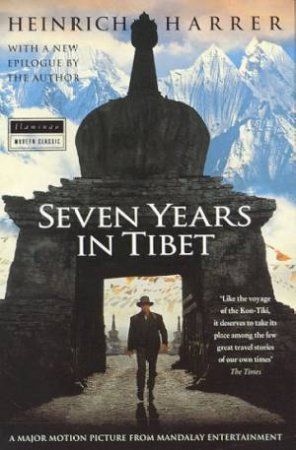 Seven Years In Tibet - Film Tie In by Heinrich Harrer