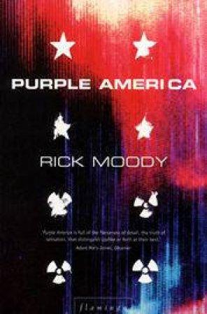Purple America by Rick Moody
