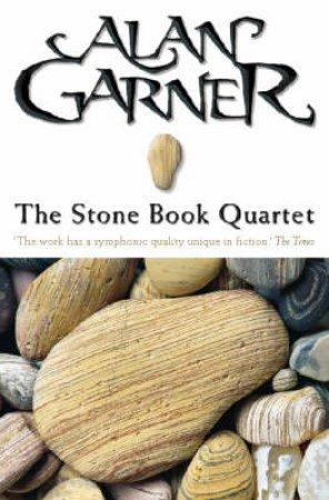 The Stone Book Quartet by Alan Garner