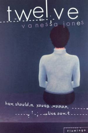 Twelve by Vanessa Jones