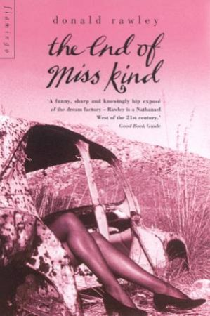 The End Of Miss Kind by Donald Rawley