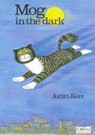 Mog In The Dark by Judith Kerr