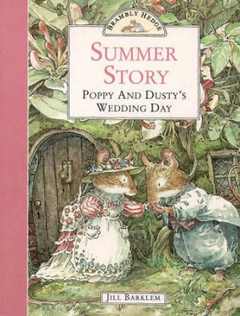 Brambly Hedge: Summer Story by Jill Barklem